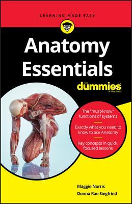 Anatomy Essentials for Dummies - Norris, Maggie, and Siegfried, Donna Rae