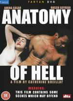 Anatomy of Hell - Catherine Breillat