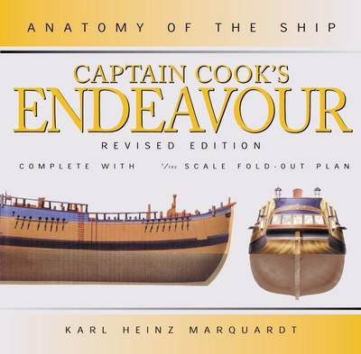 Anatomy Of The Ship Captain Cooks Endeavor Book By Karl Heinz