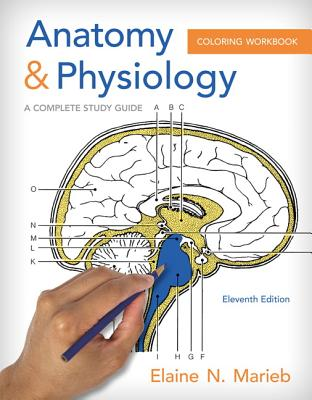 9780321960771: Anatomy & Physiology Coloring Workbook: A Complete ...