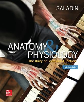 Anatomy & Physiology: The Unity of Form and Function - Saladin, Kenneth S, Dr.