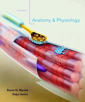 Anatomy & Physiology with Interactive Physiology 10-System Suite - Marieb, Elaine Nicpon, and Hoehn, Katja