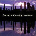 Ancestral Crossing