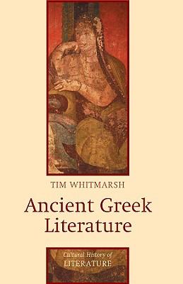 Ancient Greek Literature - Whitmarsh, Tim
