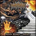 Ancient Prophecy/Overseer