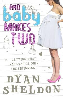 And Baby Makes Two - Sheldon, Dyan