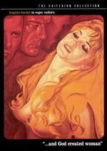 And God Created Woman [Criterion Collection] - Roger Vadim