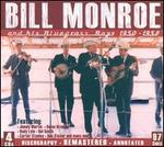 And His Bluegrass Boys 1950-1958