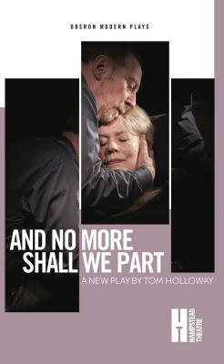 And No More Shall We Part - Holloway, Tom