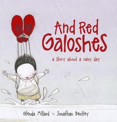 And Red Galoshes: Little Hare Books - Millard, Glenda