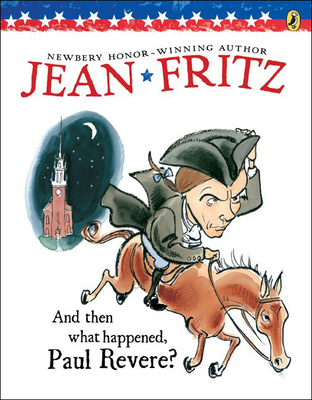 And Then What Happened, Paul Revere? - Fritz, Jean