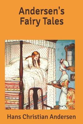 Andersen's Fairy Tales - Andersen, Hans Christian