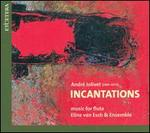 André Jolivet: Incantations - Music for Flute