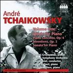 André Tchaikowsky: Music for Piano, Vol. 1