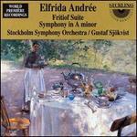 Andr�e: Fritiof Suite; Symphony No. 2