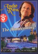 Andre Rieu: The Homecoming! -