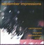 Andrea Centazzo: September Impressions
