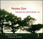 Andrea Zani: Concertos for Violin & Strings