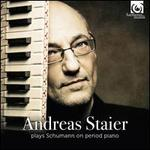 Andreas Staier plays Schumann on Period Piano