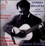 Andres Segovia and his Contemporaries, Vol. 12: El C?rculo Musical