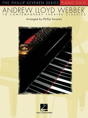 Andrew Lloyd Webber Solos: Arr. Phillip Keveren the Phillip Keveren Series Piano Solo - Lloyd Webber, Andrew (Composer), and Keveren, Phillip