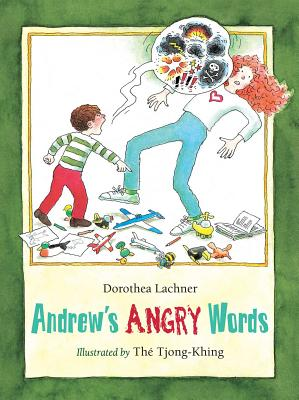 Andrew's Angry Words - Lachner, Dorothea, and Tjong-King, The