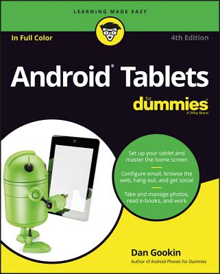 Android Tablets for Dummies - Gookin, Dan