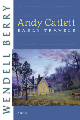 Andy Catlett: Early Travels - Berry, Wendell