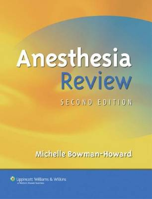 Anesthesia Review - Bowman-Howard, Michelle