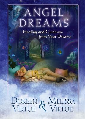 Angel Dreams: Healing and Guidance from Your Dreams - Virtue, Doreen, and Virtue, Melissa