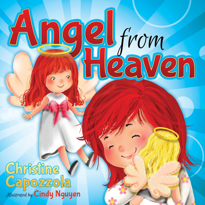 Angel from Heaven - Capozzola, Christine
