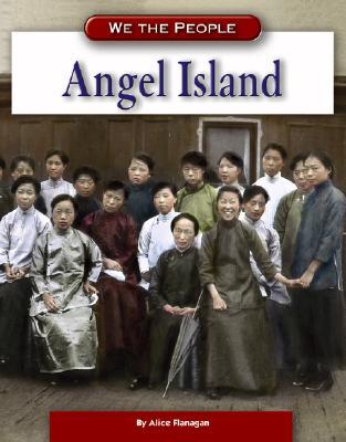 Angel Island - Flanagan, Alice K