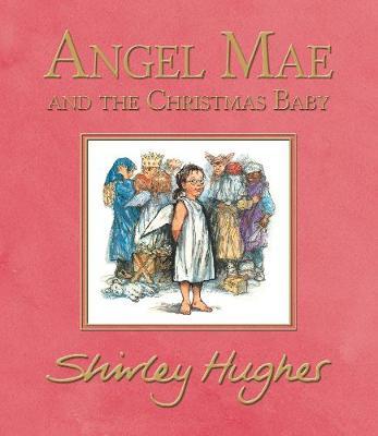 Angel Mae and the Christmas Baby -