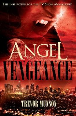 Angel of Vengeance - Munson, Trevor O