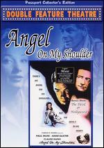 Angel on My Shoulder - Archie Mayo