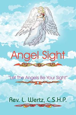 Angel Sight - Wertz C S H P, Rev L
