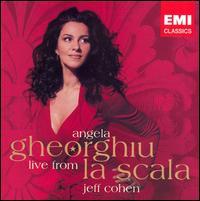 Angela Gheorghiu Live from La Scala - Angela Gheorghiu (vocals); Jeffrey Cohen (piano)