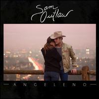Angeleno - Sam Outlaw