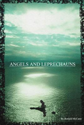 Angels and Leprechauns - McCann, Ronald