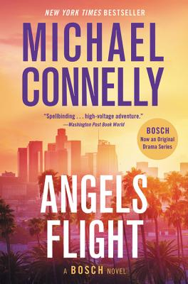 Angels Flight - Connelly, Michael