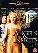 Angels & Insects - Philip Haas