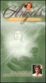 Angels: Mysterious Messengers - True Stories of Angelic Experiences