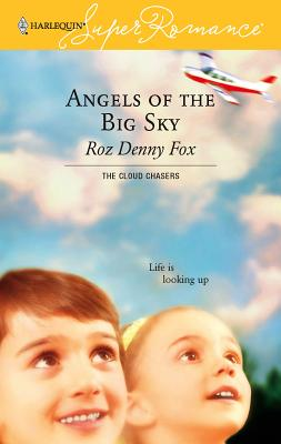Angels of the Big Sky - Fox, Roz Denny