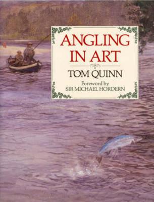 Angling in Art - Quinn, Tom