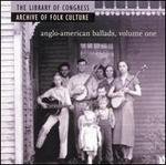 Anglo-American Ballads, Vol. 1