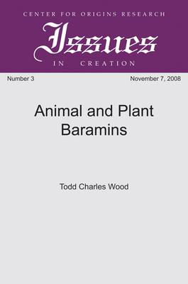 Animal and Plant Baramins - Wood, Todd Charles