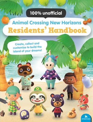 Animal Crossing New Horizons Residents' Handbook - Lister, Claire