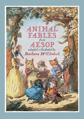 Animal Fables from Aesop - McLintock, Barbara, and Aesop