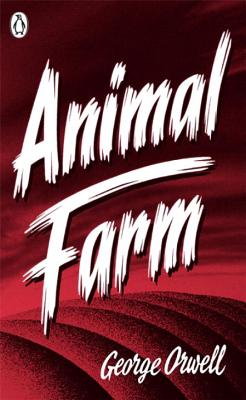 Animal Farm - Orwell, George, and Bradbury, Malcolm (Introduction by)