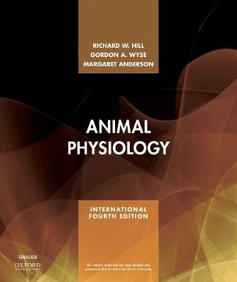 Animal Physiology - Hill, Richard W., and Wyse, Gordon A., and Anderson, Margaret